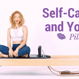 Self-care-and-your-pilates