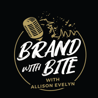 Brand with Bite Podcast with Allison Evelyn