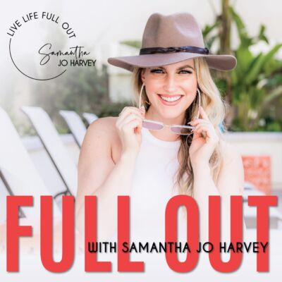 Full Out Podcast with Samantha Jo Harvey