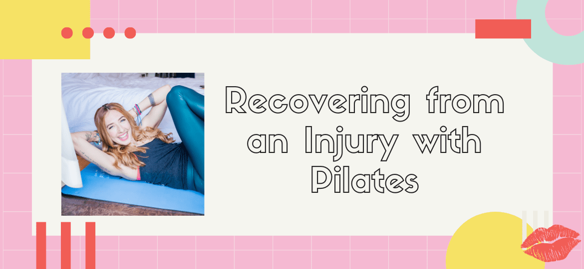Recovering from an Injury with Pilates