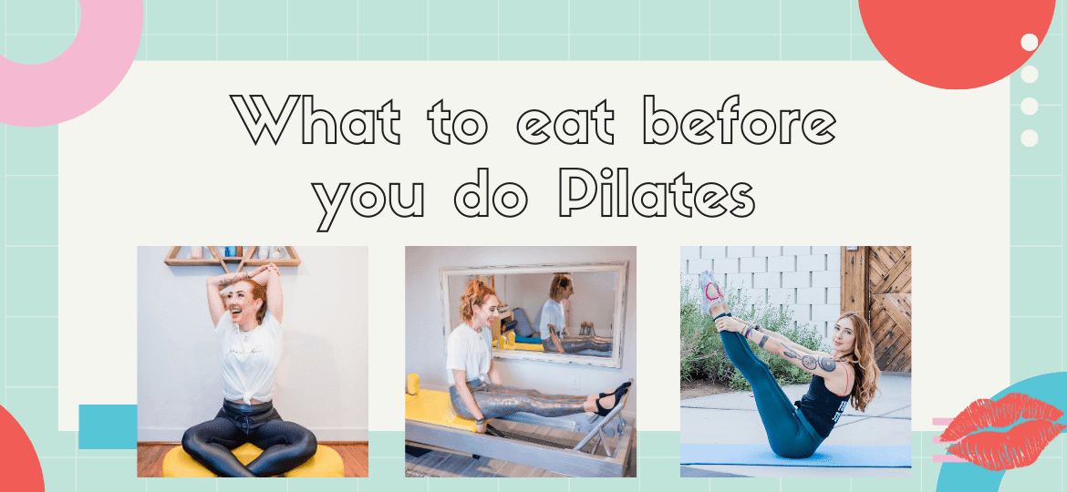 What to eat before you do Pilates   Online Pilates Classes