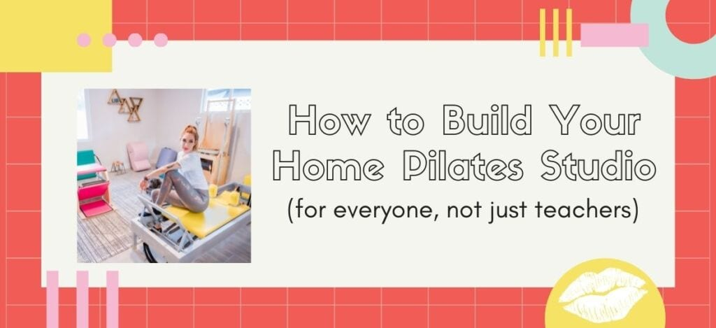 How to build your home Pilates Studio